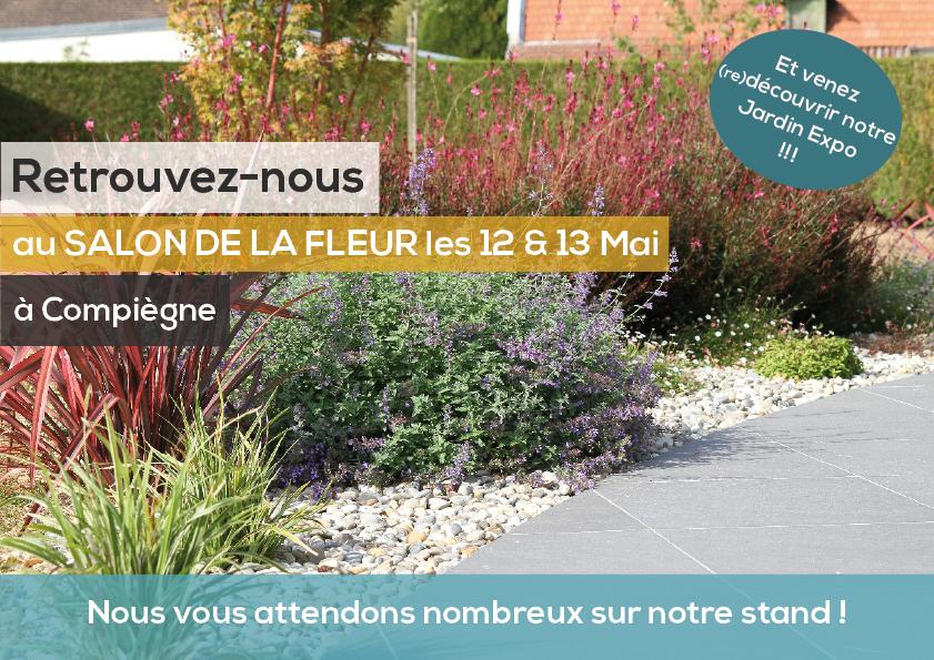 Invitation Salon de la Fleur Compiègne Paysagiste aménagement de jardin